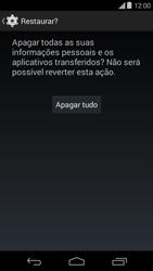 Como restaurar as configurações originais do seu aparelho - Motorola Moto E (1ª Geração) - Passo 7