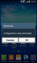 Como reiniciar o aparelho - Samsung Galaxy Core Plus - Passo 4