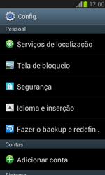 Como restaurar as configurações originais do seu aparelho - Samsung Galaxy S III Mini - Passo 4