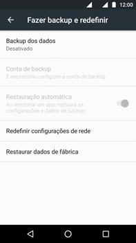 Como restaurar as configurações originais do seu aparelho - Motorola Moto G (4ª Geração) - Passo 5