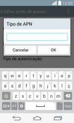 Como configurar a internet do seu aparelho (APN) - LG F60 - Passo 12