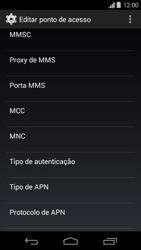 Como configurar a internet do seu aparelho (APN) - Motorola Moto G (1ª Geração) - Passo 11