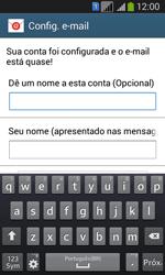 Como configurar seu celular para receber e enviar e-mails - Samsung Galaxy Core Plus - Passo 17