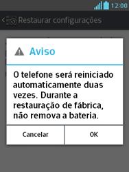 Como restaurar as configurações originais do seu aparelho - LG Optimus L3 II - Passo 8