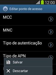 Como configurar a internet do seu aparelho (APN) - Samsung Galaxy Pocket - Passo 15