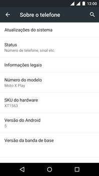 Como encontrar o número de IMEI do seu aparelho - Motorola Moto X Play - Passo 4