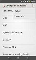Como configurar a internet do seu aparelho (APN) - Sony Xperia E1 - Passo 16