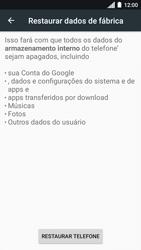Como restaurar as configurações originais do seu aparelho - Motorola Moto C Plus - Passo 6