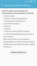 Como restaurar as configurações originais do seu aparelho - Samsung Galaxy S7 Edge - Passo 6
