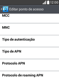 Como configurar a internet do seu aparelho (APN) - LG L20 - Passo 11