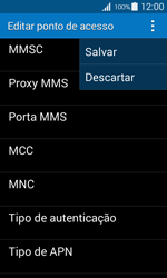 Como configurar a internet do seu aparelho (APN) - Samsung Galaxy Ace 4 - Passo 14