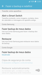Como restaurar as configurações originais do seu aparelho - Samsung Galaxy S7 - Passo 5