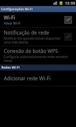 Como configurar uma rede Wi-Fi - Samsung Galaxy S II - Passo 5