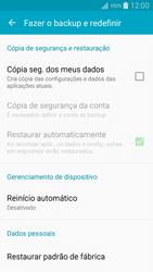 Como restaurar as configurações originais do seu aparelho - Samsung Galaxy A5 - Passo 5