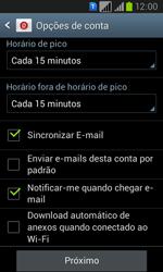 Como configurar seu celular para receber e enviar e-mails - Samsung Galaxy Win - Passo 14