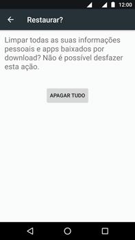 Como restaurar as configurações originais do seu aparelho - Motorola Moto Z2 Play - Passo 7