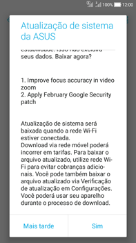 Como atualizar o software do seu aparelho - Asus Zenfone Selfie - Passo 5