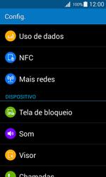 Como configurar a internet do seu aparelho (APN) - Samsung Galaxy Ace 4 - Passo 3
