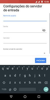 Como configurar seu celular para receber e enviar e-mails - Motorola Moto E5 - Passo 13