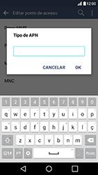 Como configurar a internet do seu aparelho (APN) - LG K10 - Passo 13