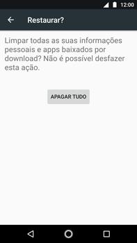 Como restaurar as configurações originais do seu aparelho - Motorola Moto G5s Plus - Passo 7