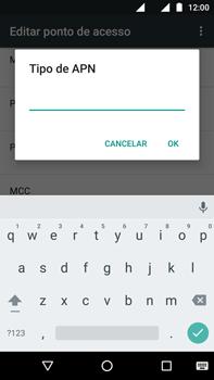 Como configurar a internet do seu aparelho (APN) - Motorola Moto G (4ª Geração) - Passo 16