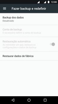 Como restaurar as configurações originais do seu aparelho - Motorola Moto Z2 Play - Passo 5