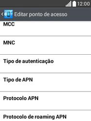 Como configurar a internet do seu aparelho (APN) - LG L20 - Passo 12