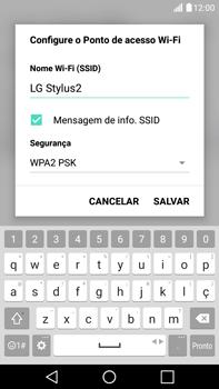 Como usar seu aparelho como um roteador de rede Wi-Fi - LG G5 Stylus - Passo 5