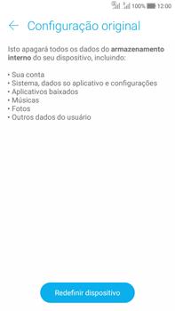 Como restaurar as configurações originais do seu aparelho - Asus Zenfone Selfie - Passo 6