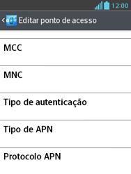 Como configurar a internet do seu aparelho (APN) - LG Optimus L3 II - Passo 12