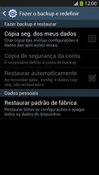 Como restaurar as configurações originais do seu aparelho - Samsung Galaxy S IV - Passo 6