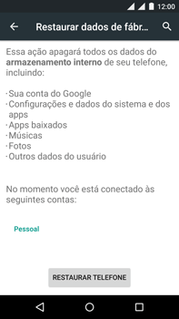 Como restaurar as configurações originais do seu aparelho - Motorola Moto X Play - Passo 6