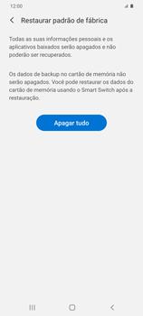 Como restaurar as configurações originais do seu aparelho - Samsung Galaxy S20 Plus 5G - Passo 8