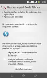 Como restaurar as configurações originais do seu aparelho - Sony Xperia E1 - Passo 6