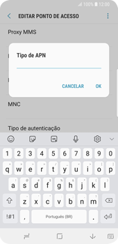 Como configurar a internet do seu aparelho (APN) - Samsung Galaxy S9 - Passo 13
