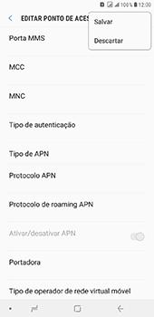 Como configurar a internet do seu aparelho (APN) - Samsung Galaxy J8 - Passo 15