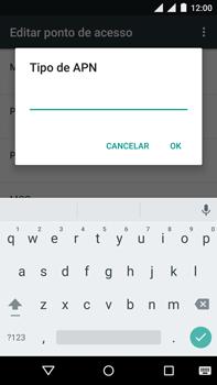 Como configurar a internet do seu aparelho (APN) - Motorola Moto X Play - Passo 16