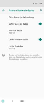 Como definir um aviso e limite de uso de dados - Motorola One Action - Passo 13