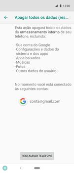 Como restaurar as configurações originais do seu aparelho - Motorola One Action - Passo 8
