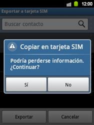 ¿Tu equipo puede copiar contactos a la SIM card? - Samsung Galaxy Y  GT - S5360 - Passo 8
